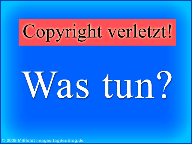 Urheberrechtsverletztung - Copyright