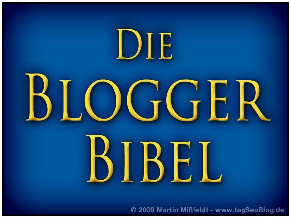 Blogger Bibel: 13 tolle Tipps für einen guten Blog - mit guten Lesern
