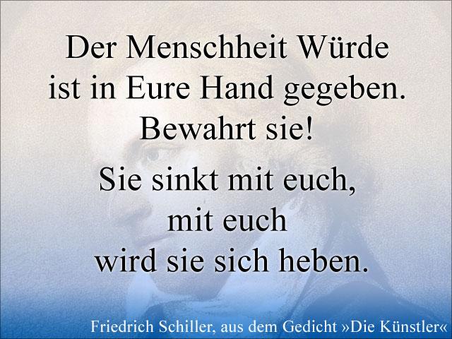 Der Menschheit Würde ... von Friedrich Schiller