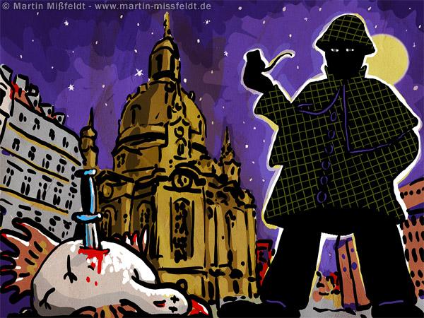 Detektiv in Dresden jagt heiße Hühner am Zwinger