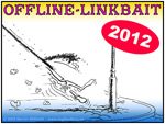 Offline Linkbait ...