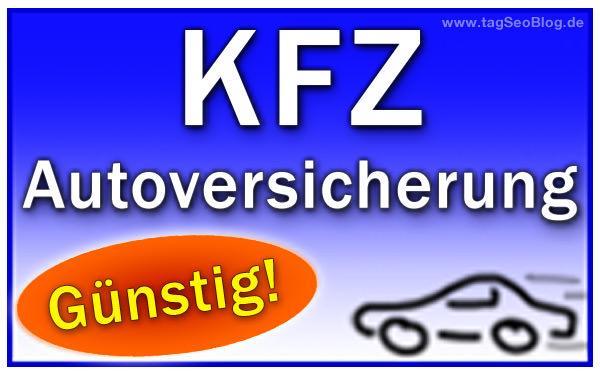 KFZ Autoversicherung günstig