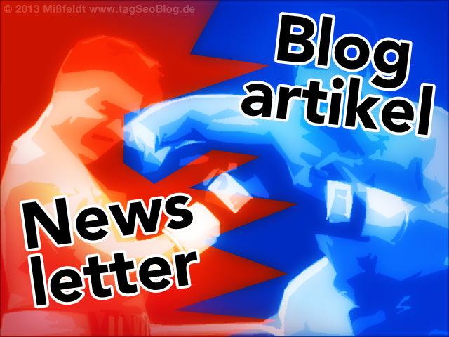 Newsletter vs. Blogartikel