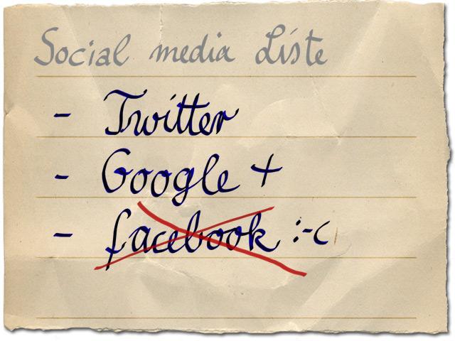 Social media Liste: Tschüss facebook