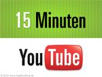 youTube: 15 Min Videos
