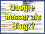 Google besser als bing