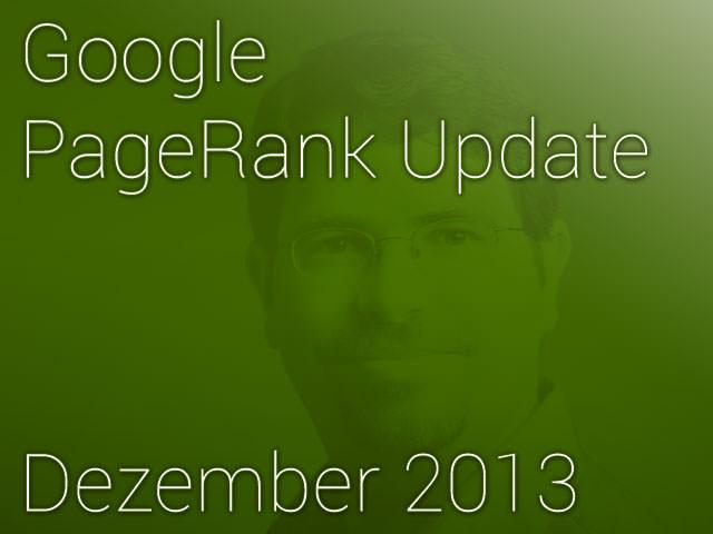 Google pageRank Update Dez. 2013