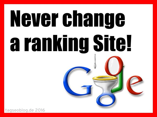 Never change a ranking Site!