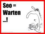 Seo = Warten ...!