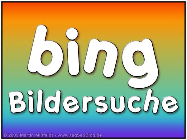 Bing Bildersuche - Was kann Microsofts neue Such- äh Entscheidungsmaschine?