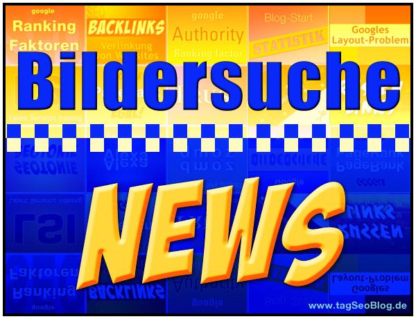 Bildersuche News: Google Algo-Änderungen März 2012