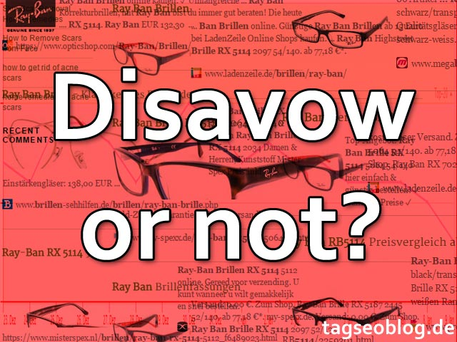 Disavow or not?