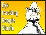 Eye tracking - Google Studie