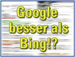Google besser als bing?