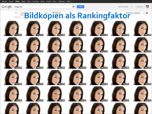 Google Bildersuche: Bildkopien als Rankingfaktor