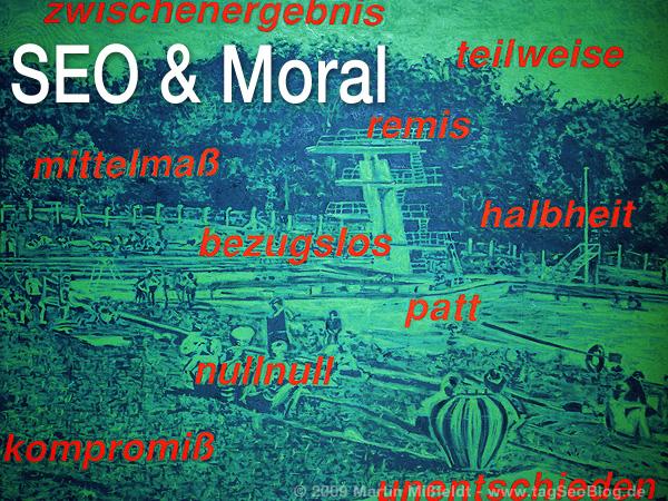 SEO und Moral 2 - Gegendarstellung