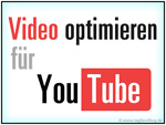 Video optimieren für youTube