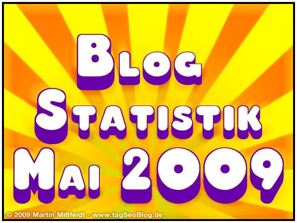 Blog Statistik Mai 2009 - Traffic etc