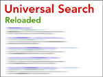 Universal search Reloaded