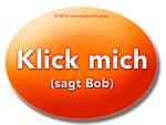 Klick mich, sagt Bob