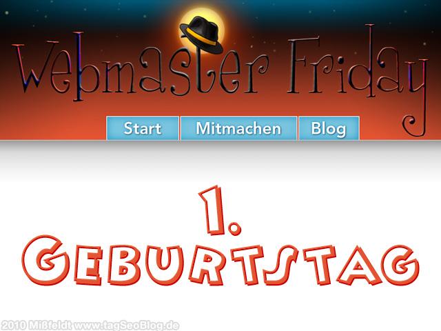 Webmaster-Friday hat 1. Geburtstag