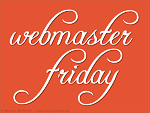 Webmaster Friday - Themen, die Webmaster bewegen