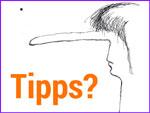 Pssst ... Tipps?